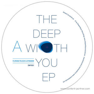 Florian Felsch & Dynanim - The Deep With You Ep (Sven Tasnadi Rmx)