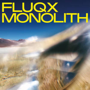 Fluqx - Monolith (LP+MP3)