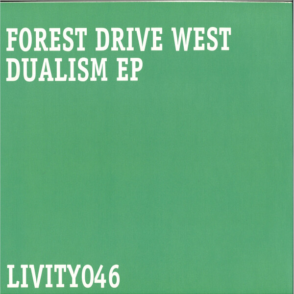 Forest Drive West - Dualism EP (Back)