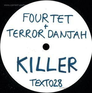 Four Tet & Terror Danjah - Killer/nasty