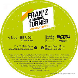 Fran'Z & Mandel Turner - Brand New Heights (rocco rmx)