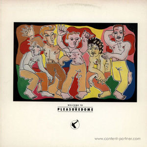 Frankie Goes To Hollywood - Welcome To The Pleasure Dome