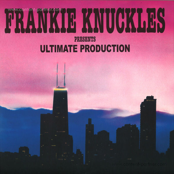 Frankie Knuckles Presents - Ultimate Productions