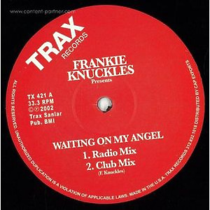 Frankie Knuckles Presents - Waiting On My Angel