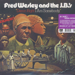 Fred Wesley & The J.B.'s - Damn Right I Am Somebody (LP)