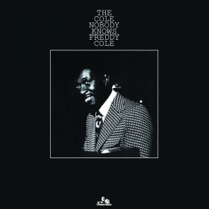 Freddy Cole - The Cole Nobody Knows (LP Reissue 2020)