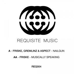 Friske, Gremlinz & Aspect - Nailgun / Musically Speaking
