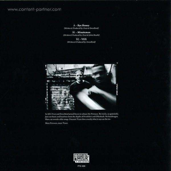 Frost & Einzelkind & Julien Bracht - Bye, Bye, Honey / Vex / Minuteman (Back)