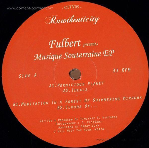 Fulbert - Musique Souterraine EP