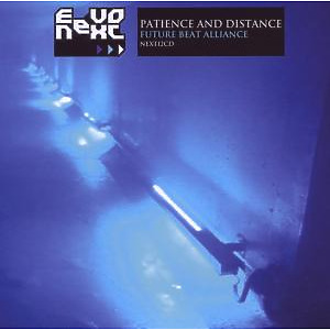 Future Beat Alliance - Patience And Distance