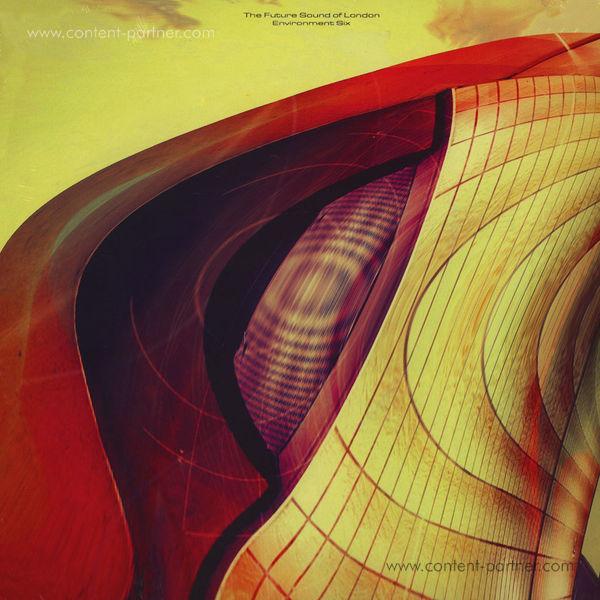 Future Sound Of London - Environments Vol.6 (LP)