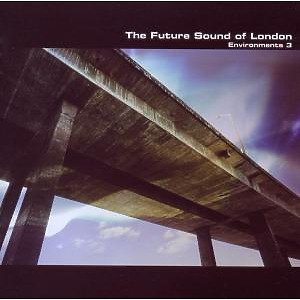 Future Sound Of London,The - Environments Vol.3