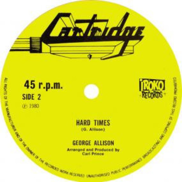GEORGE ALLISON - TEN TO ONE / HARD TIMES