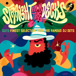 GUTS presents Various Artists - STRAIGHT FROM THE DECKS 2 (2LP)