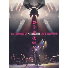 Gabriel,Peter - Still Growing Up-P.G.Live & Unwrapped