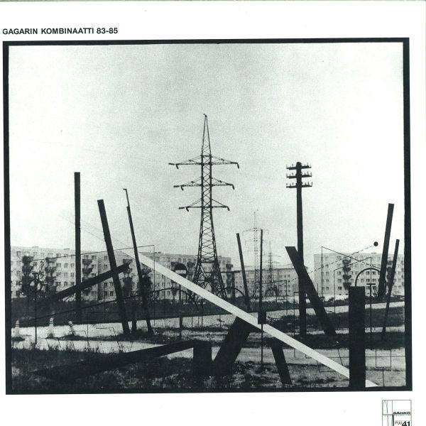 Gagarin Kombinaatti (Mika Vainio) - 83-85