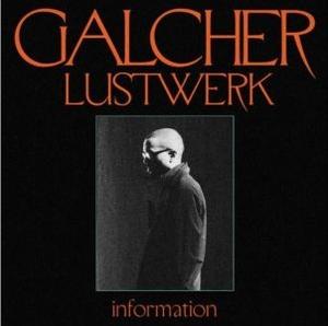 Galcher Lustwerk - Information (Vinyl LP)