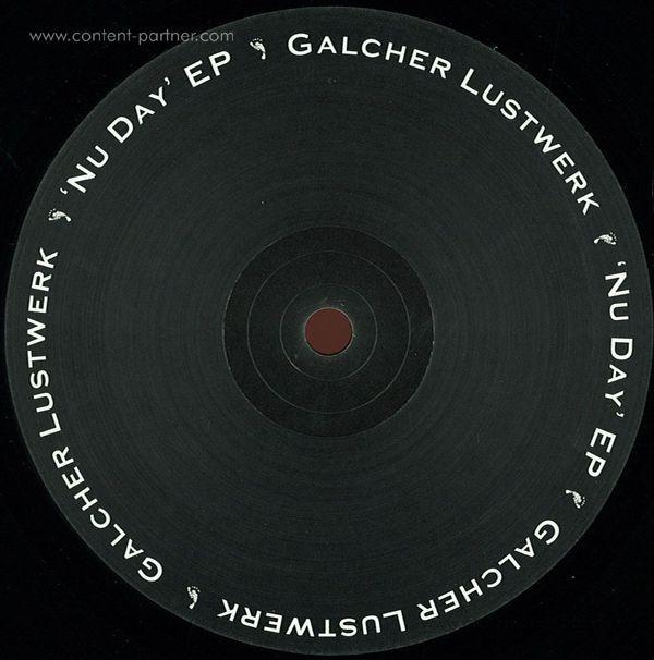 Galcher Lustwerk - Nu Day Ep VINYL ONLY (Back)
