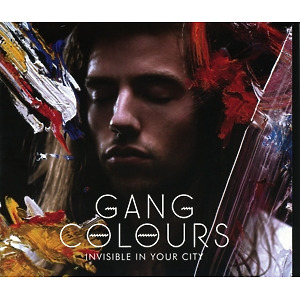 Gang Colours - Invisible In Your City