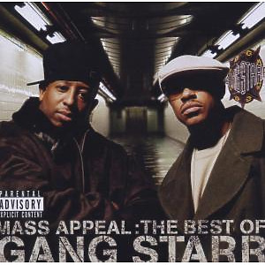 Gang Starr - Mass Appeal:The Best Of Gang Starr