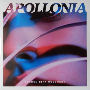Garden City Movement - Apollonia (Ltd. Coloured Vinyl)