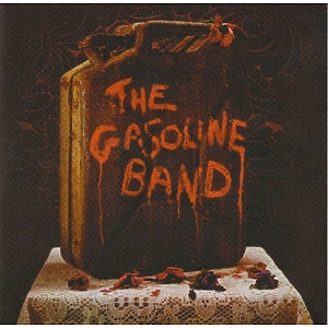 Gasoline Band,The - The Gasoline Band (Remastered Edition)