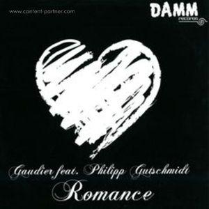 Gaudier feat. Philipp Gutschmidt - Romance incl Lars Wikinger Remix