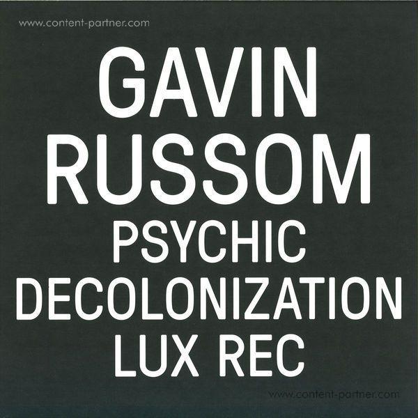 Gavin Russom - Psychic Decolonization