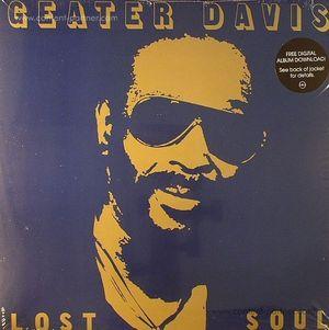 Geater Davis - Lost Soul (2LP)