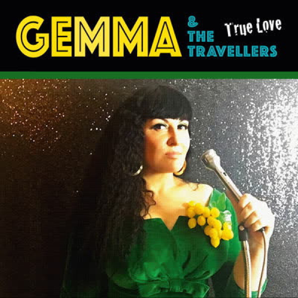 Gemma & The Travellers - True Love (LP)
