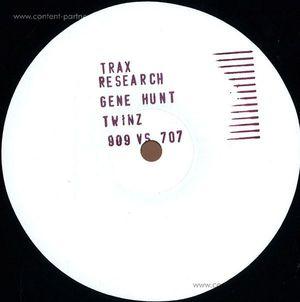 "Gene Hunt - Twins & 909 Vs. 707"""