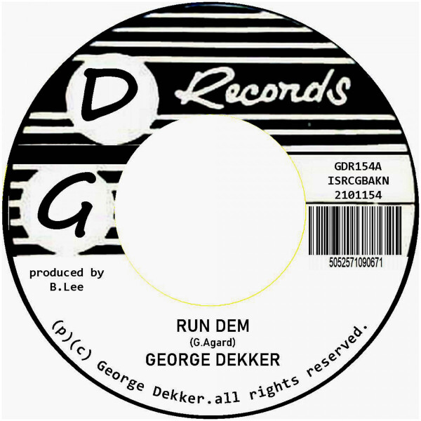 George Dekker - Run Dem / Foey Man