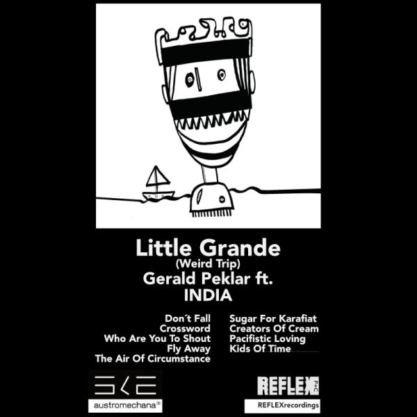 Gerald Peklar featuring INDIA - Little Grande (Weird Trip) (Back)