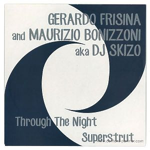 Gerardo Frisina & Maurizio Bonizzoni - Through The Night / Superstrut