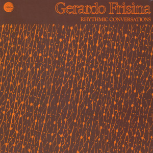Gerardo Frisina - Rhythmic Conversations (LP)