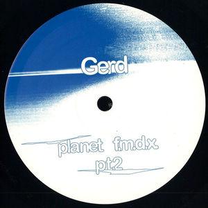 Gerd - Planet F.M.D.X. pt. 2