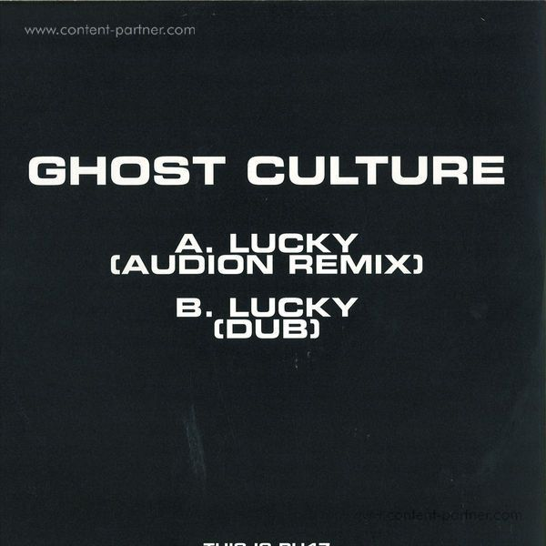 Ghost Culture - Lucky (Audion Remix) (Back)