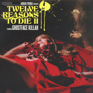 Ghostface Killah - Adrian Younge Pres. 12 Reasons To Die II