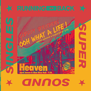 Gibson Brothers - Oooh What A Life, Heaven