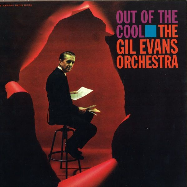 Gil Evans Orchestra - Out Of The Cool (180g Vinyl Reissue)