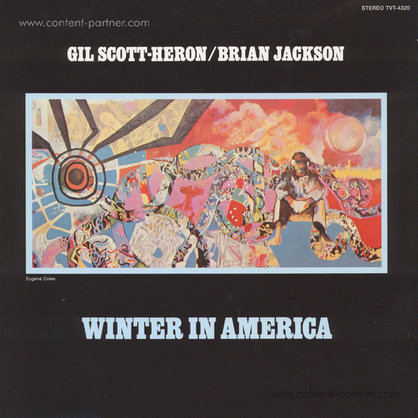 Gil Scott-Heron - It's Your World / Winter In America