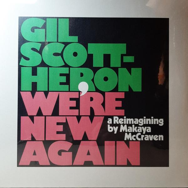 Gil Scott-Heron - We're New Again - A Reimaginning By Makaya McKrave
