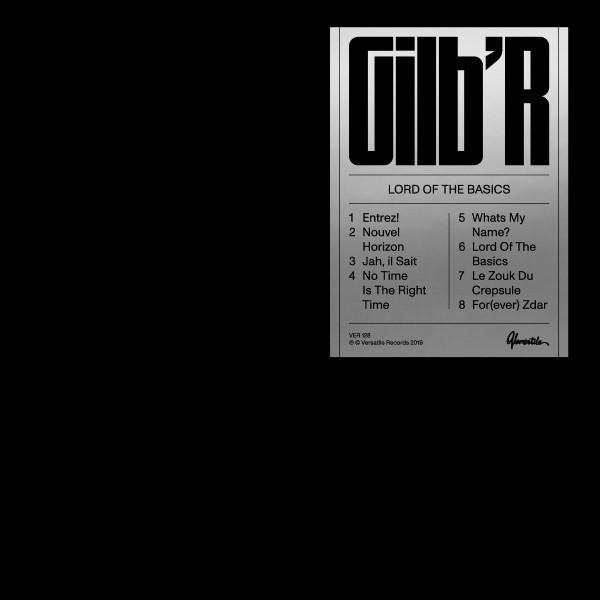 Gilb'r - Lord Of The Basics EP