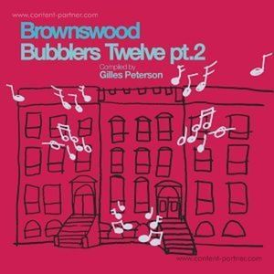 Gilles Peterson / Various - Brownswood Bubblers Twelve - Part 2