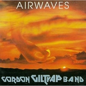 Giltrap,Gordon Band - Airwaves (Expanded+Remastered Edition)