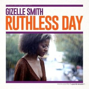 Gizelle Smith - Ruthless Day (LP)