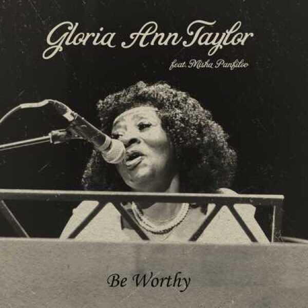 Gloria Ann Taylor - Be Worth