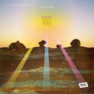 Glow In The Dark - Future Bliss (LP)