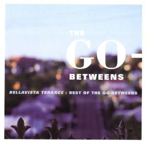 Go-Betweens,The - Bellavista Terrace-Best Of