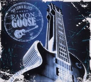 Goose,Ramon - Uptown Blues